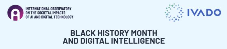 Black History Month and Digital Intelligence