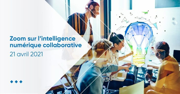 Zoom sur l'intelligence numérique collaborative