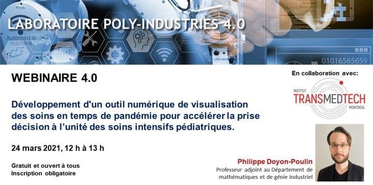 Lab Poly-Industries 4.0 – Développement d'un outil numérique de visualisation des soins en temps de pandémie pour accélérer la prise décision à l'unité des soins intensifs pédiatriques.