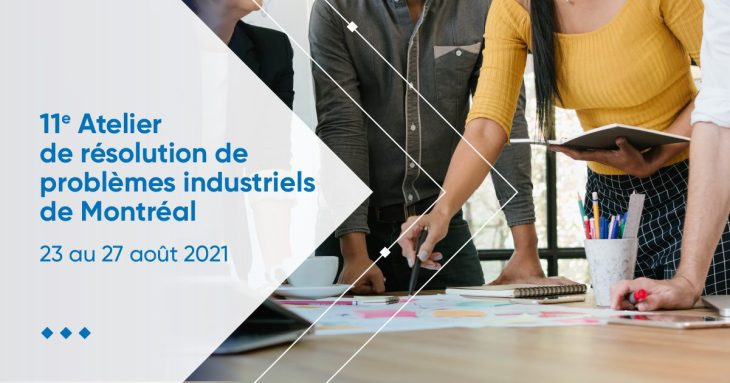 Retour sur le 11e atelier de résolution de problèmes industriels de Montréal