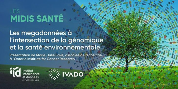 Les Midis Santé / Les megadonnées à l'intersection de la génomique et la santé environnementale